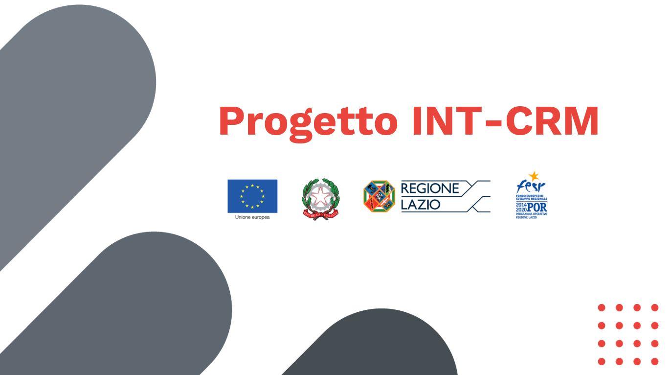 Parte il Progetto INT-CRM